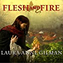 Flesh and Fire: Book One of the Vineart War (       UNABRIDGED) by Laura Anne Gilman Narrated by Anne Flosnik