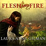 Flesh and Fire: Book One of the Vineart War | Laura Anne Gilman