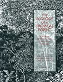 img - for The Ecology of a Tropical Forest: Seasonal Rhythms and Long-Term Changes book / textbook / text book