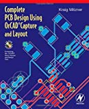 echange, troc Kraig Mitzner - Complete PCB Design Using OrCad Capture And Layout