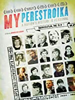 My Perestroika (English Subtitled)