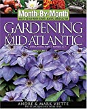 img - for Month-By-Month Gardening in the Mid-Atlantic book / textbook / text book