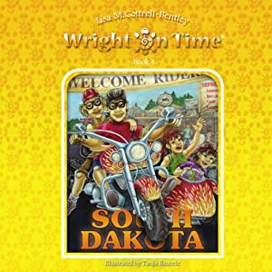 Wright on Time, Book 4: South Dakota | [Lisa M. Cottrell-Bentley]