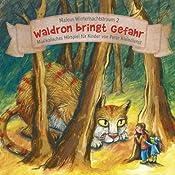 Waldron bringt Gefahr (Malous Winternachtstraum 2) | Peter Kleindienst