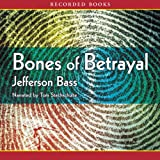 img - for Bones of Betrayal: A Body Farm Novel book / textbook / text book