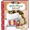 Weihnachten mit Tante Ema: N�hen, Basteln, Schm�cken, Backen
