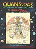 Quantoons: Metaphysical Illustrations by Thomas Bunk, Physical Explanations by Arthur Eisenkraft And Larry D. Kirkpatrick