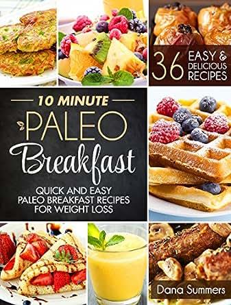 10 Minute Paleo Breakfast: Quick and Easy Paleo Breakfast