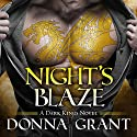 Night's Blaze: Dark Kings, Book 5 Audiobook by Donna Grant Narrated by Antony Ferguson