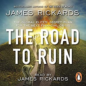 The Road to Ruin Audiobook