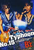 "Typhoon No.15 B'z LIVE-GYM The Final Pleasure ""IT'S SHOWTIME !!"" in ���� [DVD] - B�fz"
