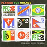 Playing For Change - Songs Around The World Volume 2