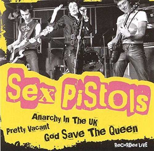 Anarchy in the UK By Sex Pistols (2015-04-10)