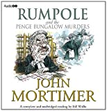Rumpole and the Penge Bungalow Murder (BBC Audiobooks) Sir John Mortimer