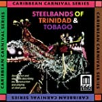 Steelbands of Trinidad &amp; Tobag