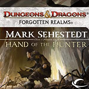 Hand of the Hunter: Forgotten Realms: Chosen of Nendawen, Book 2 | [Mark Sehestedt]
