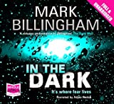 Mark Billingham In the Dark (unabridged audio book)