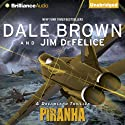 Piranha: A Dreamland Thriller (       UNABRIDGED) by Dale Brown, Jim DeFelice Narrated by Christopher Lane