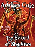 img - for The Sword of Shadows: The Voidal, Vol. 3 book / textbook / text book