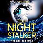 The Night Stalker: Detective Erika Foster, Book 2 | Robert Bryndza