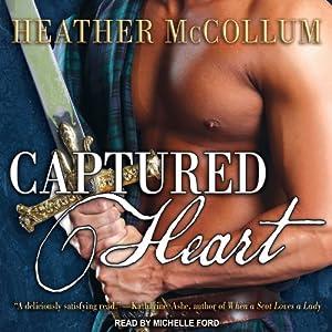 Captured Heart: Highland Hearts, Book 1 | [Heather McCollum]