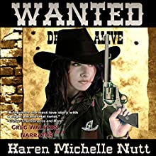 Wanted Audiobook by Karen Michelle Nutt Narrated by Greg Walston