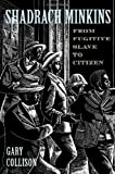 img - for Shadrach Minkins: From Fugitive Slave to Citizen book / textbook / text book