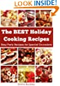 The BEST Holiday Cooking Recipes: Easy Party Recipes for Special Occasions