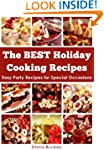 The BEST Holiday Cooking Recipes: Eas...