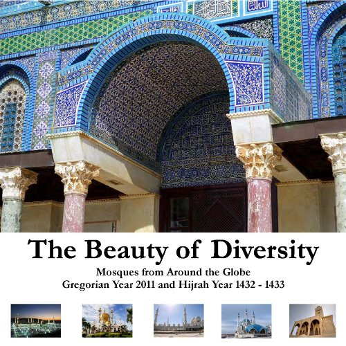Islamic Calendar - Beauty of Diversity: Mosques From Around the World
