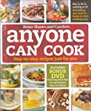 Anyone Can Cook DVD Edition: Step-by-Step Recipes Just for You (Better Homes & Gardens Test Kitchen) (0470500670) by Better Homes and Gardens