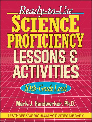 Ready-to-Use Science Proficiency Lesson & Activities, 10th Grade Level