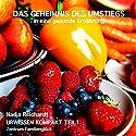 Das Geheimnis des Umstiegs in eine gesunde Ernährung (Urwissen Kompakt 1) Hörbuch von Nadja Reichardt Gesprochen von: Nadja Reichardt