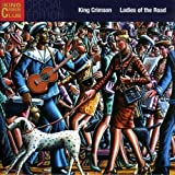 Ladies of the Road by King Crimson [Music CD]