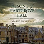 The Song of Hartgrove Hall: A Novel | Natasha Solomons