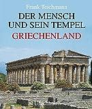 img - for Der Mensch und sein Tempel: Griechenland (German Edition) book / textbook / text book