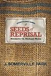 Seeds of Reprisal: Monsanto vs. Micha...