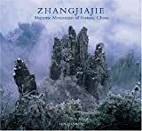Zhangjiajie: Majestic Mountains of Hunan, China