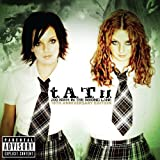 "200 Km/h in the Wrong Lane (10th Anniversary Edition inkl. Poster)von ""t.A.T.u."""