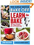 Great British Bake Off: Learn to Bake...