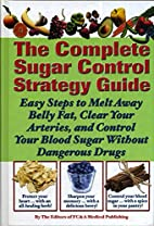 The Complete Sugar Control Strategy Guide…