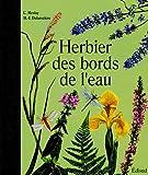 echange, troc Claude Meslay, Marie-Françoise Delarozière - Herbier des bords de l'eau