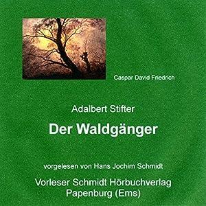 Der Waldgänger Hörbuch