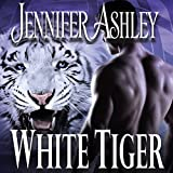 White Tiger: Shifters Unbound, Book 8