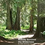 Nobody Survived the Wilderness | Sally Demaray Hull