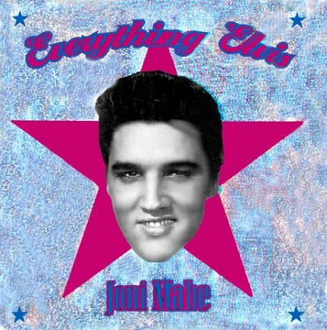 Everything Elvis