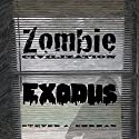 Zombie Civilization: Exodus: Zombie Civilization Saga, Book 2 (       UNABRIDGED) by Steven Ehrman Narrated by Patrick Freeman