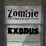 Zombie Civilization: Exodus: Zombie Civilization Saga, Book 2   Steven Ehrman