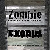 Zombie Civilization: Exodus: Zombie Civilization Saga, Book 2 | Steven Ehrman