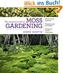 The Magical World of Moss Gardening (...